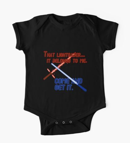 Quotes and quips - that lightsaber belongs to me One Piece - Short Sleeve