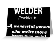 WELDER Greeting Card