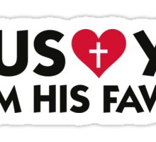Jesus loves you but I m his favorite Sticker
