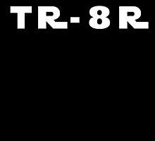TR-8R by LiamSux