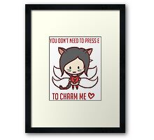 You dont' need to press E to charm me <3 - League of Legends Framed Print