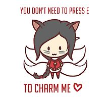 You dont' need to press E to charm me <3 - League of Legends by RpFreeMaker
