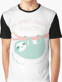 My spirit animal is a Sloth Graphic T-Shirt