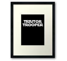 Traitor Trooper Framed Print