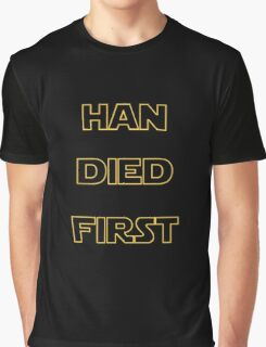 Star Wars - Han Died First Graphic T-Shirt