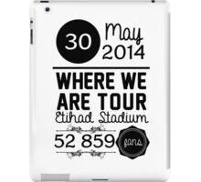 30th may - Eithad Stadium WWAT iPad Case/Skin