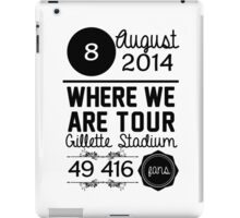 8th august - Gillette Stadium WWAT iPad Case/Skin