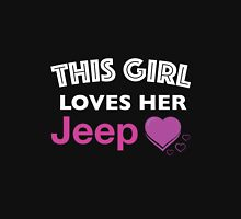 This Girl Loves Her Jeep Womens Fitted T-Shirt