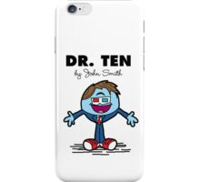 Dr Ten iPhone Case/Skin