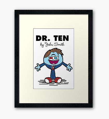 Dr Ten Framed Print