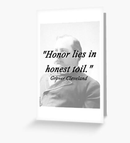 Honor - Grover Cleveland Greeting Card