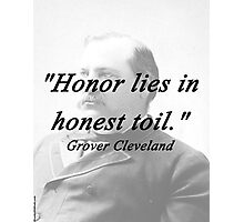 Honor - Grover Cleveland Photographic Print