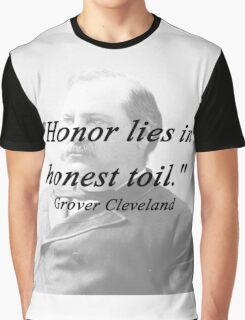 Honor - Grover Cleveland Graphic T-Shirt