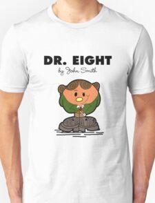 Dr Eight Unisex T-Shirt