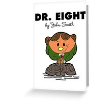 Dr Eight Greeting Card