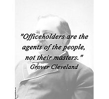 Officeholders - Grover Cleveland Photographic Print