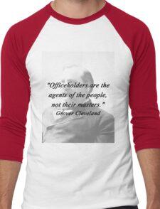 Officeholders - Grover Cleveland Men's Baseball ¾ T-Shirt
