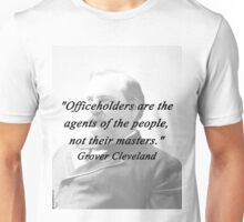 Officeholders - Grover Cleveland Unisex T-Shirt