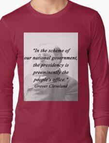 Presidency - Grover Cleveland Long Sleeve T-Shirt