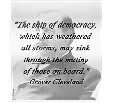 Ship of Democracy - Grover Cleveland Poster