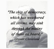 Ship of Democracy - Grover Cleveland Baby Tee