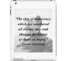 Ship of Democracy - Grover Cleveland iPad Case/Skin
