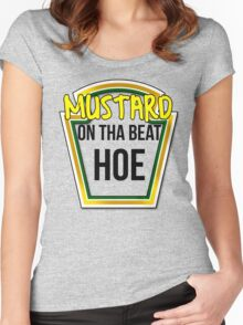 MUSTARD ON THA BEAT HOE Women's Fitted Scoop T-Shirt