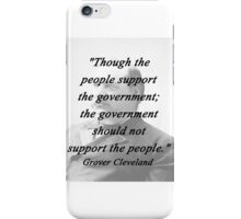 Support - Grover Cleveland iPhone Case/Skin