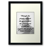 Support - Grover Cleveland Framed Print