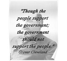 Support - Grover Cleveland Poster