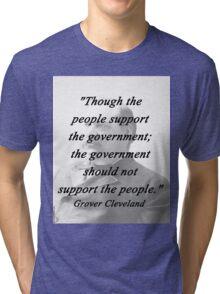 Support - Grover Cleveland Tri-blend T-Shirt