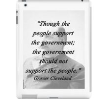 Support - Grover Cleveland iPad Case/Skin