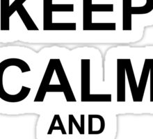Keep Calm and save the quaggans Sticker