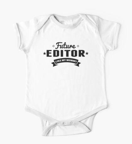 Future Editor Like My Mommy One Piece - Short Sleeve