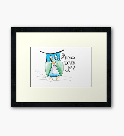 Who Loves Ya?  This sweet owl does, that's for sure! Framed Print