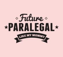 Future Paralegal Like My Mommy Baby Tee