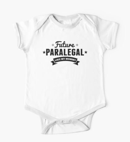 Future Paralegal Like My Mommy One Piece - Short Sleeve
