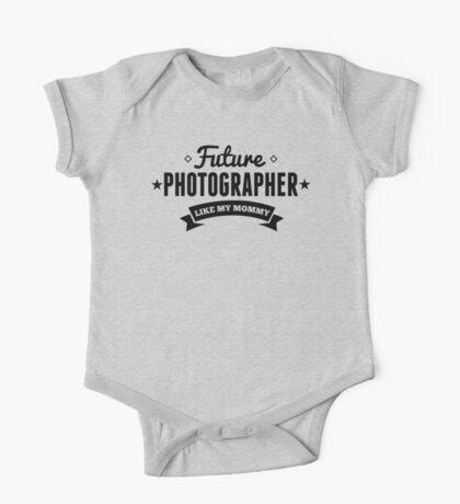 Future Photographer Like My Mommy One Piece - Short Sleeve