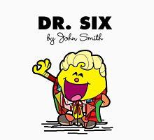 Dr Six Unisex T-Shirt