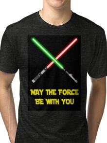 May the force be with you-star wars fanart Tri-blend T-Shirt