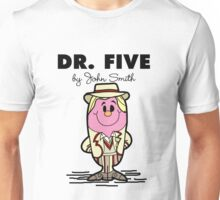 Dr Five Unisex T-Shirt