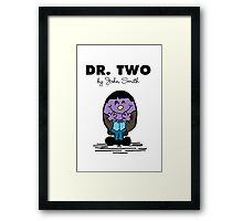 Dr Two  Framed Print