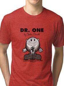 Dr One Tri-blend T-Shirt