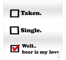 Beer is my love Poster