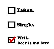 Beer is my love Photographic Print