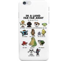 In A Land Far Far Away iPhone Case/Skin