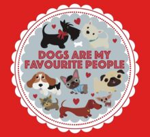 Dogs are my favourite people (U.K English) by BonniePortraits