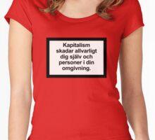 Kapitalism skadar allvarligt dig själv och personer i din omgivning Women's Fitted Scoop T-Shirt