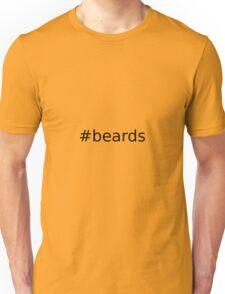 #Beards Unisex T-Shirt