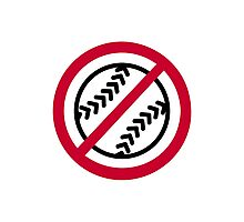 No Softball Photographic Print